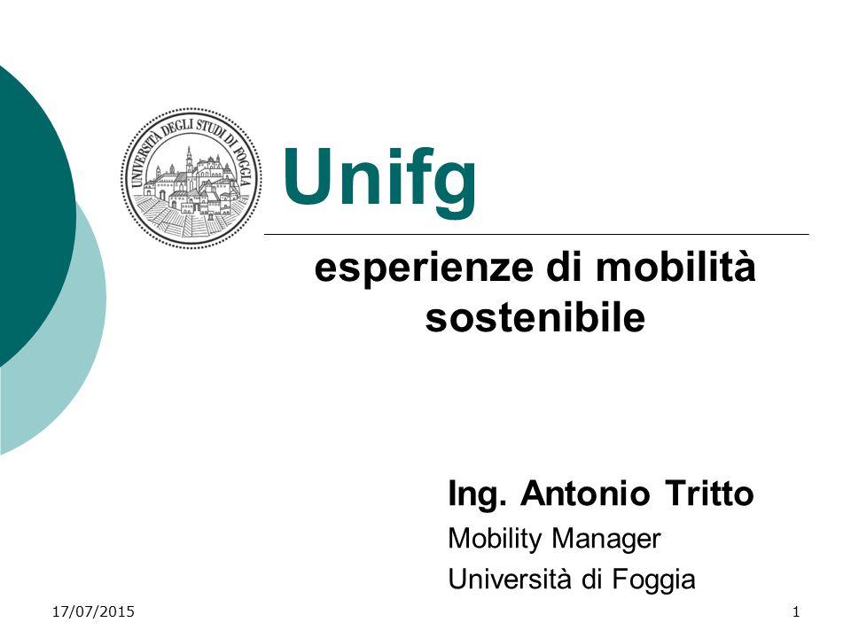 Ing. Antonio Tritto Mobility Manager Università di Foggia
