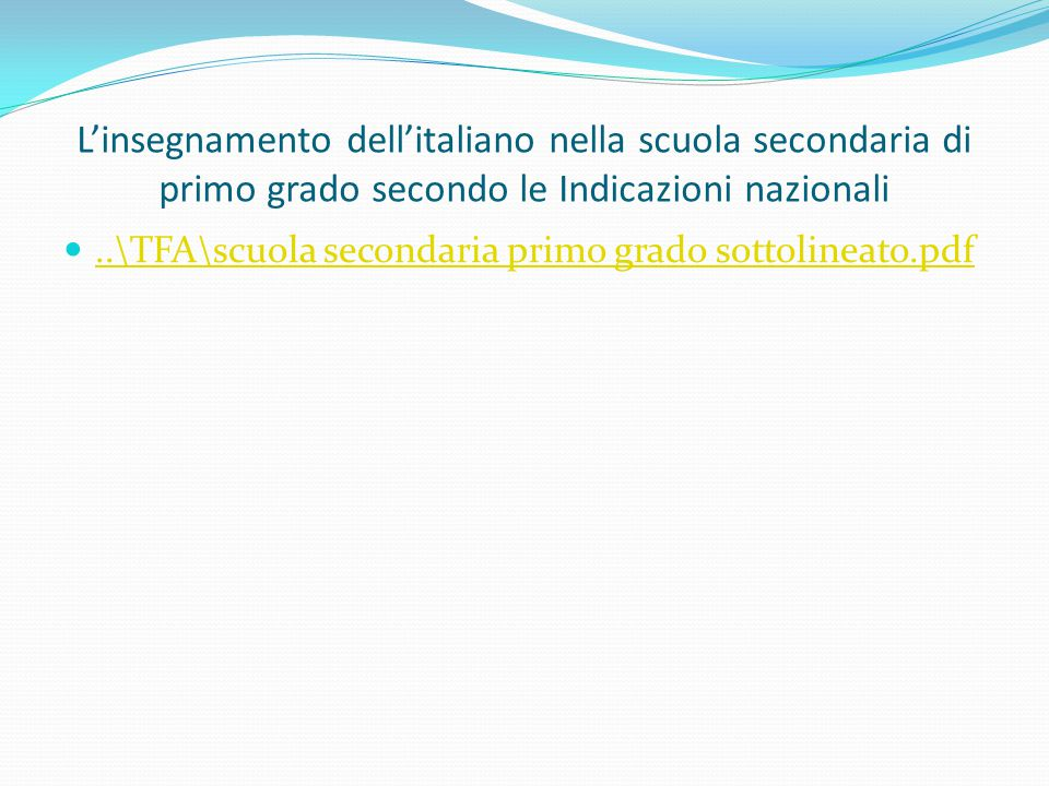 L'insegnamento dell'italiano nella scuola secondaria di primo grado secondo le Indicazioni nazionali
