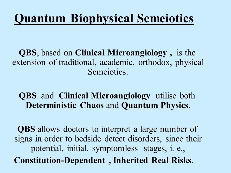 Quantum Biophysical Semeiotics