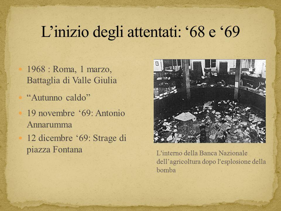 L'inizio degli attentati: '68 e '69