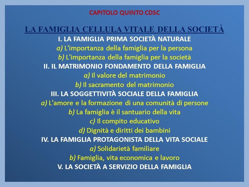 CAPITOLO QUINTO CDSC LA FAMIGLIA CELLULA VITALE DELLA SOCIETÀ I
