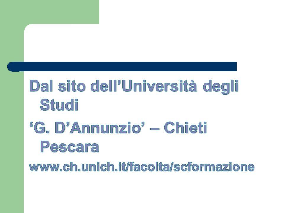 Dal sito dell'Università degli Studi 'G. D'Annunzio' – Chieti Pescara