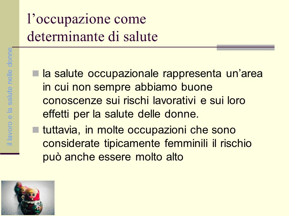 l'occupazione come determinante di salute