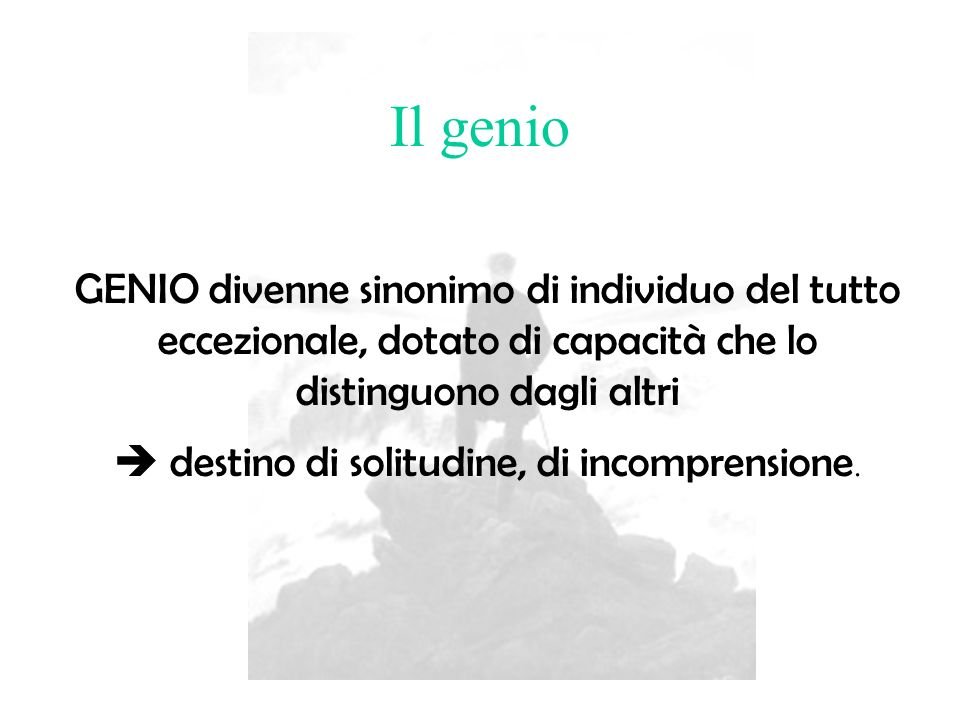  destino di solitudine, di incomprensione.