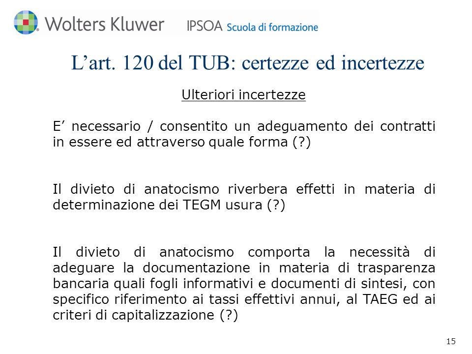 L'art. 120 del TUB: certezze ed incertezze
