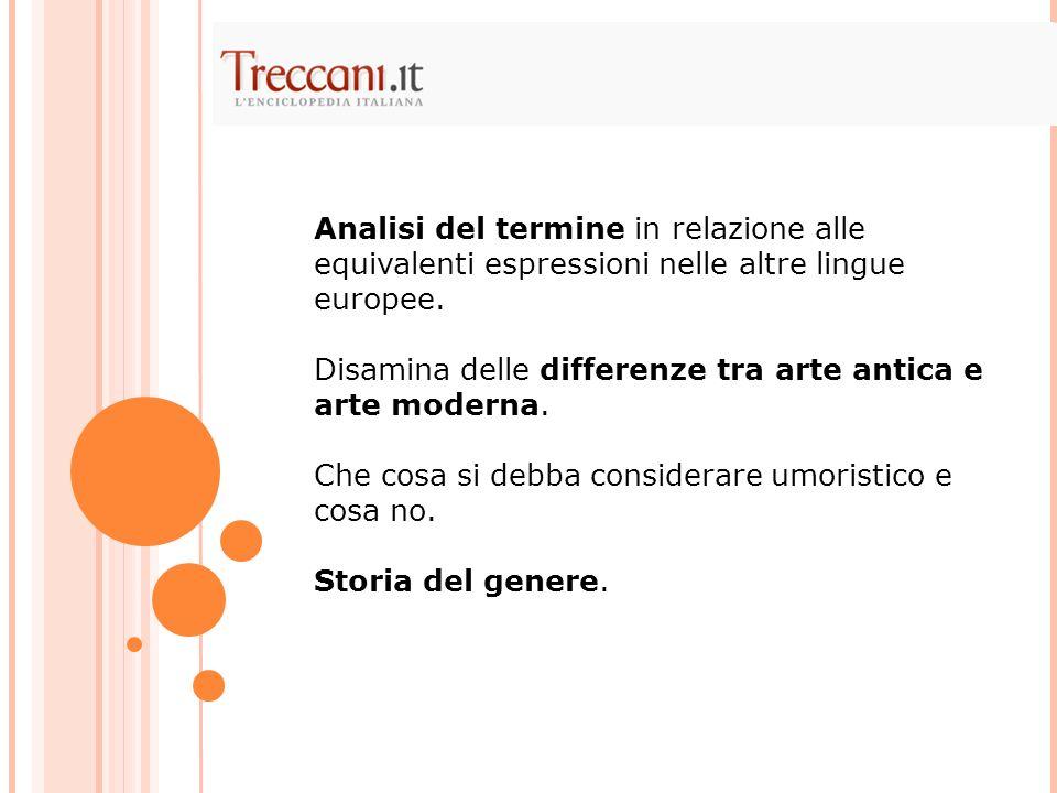Analisi del termine in relazione alle equivalenti espressioni nelle altre lingue europee.