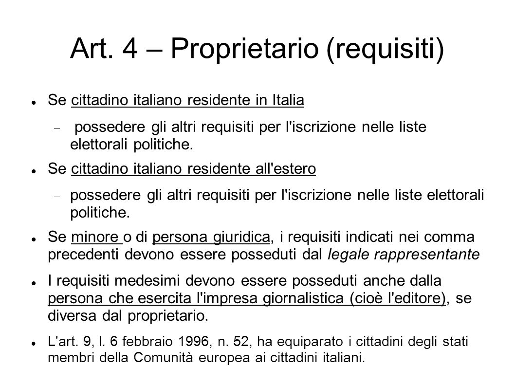 Art. 4 – Proprietario (requisiti)
