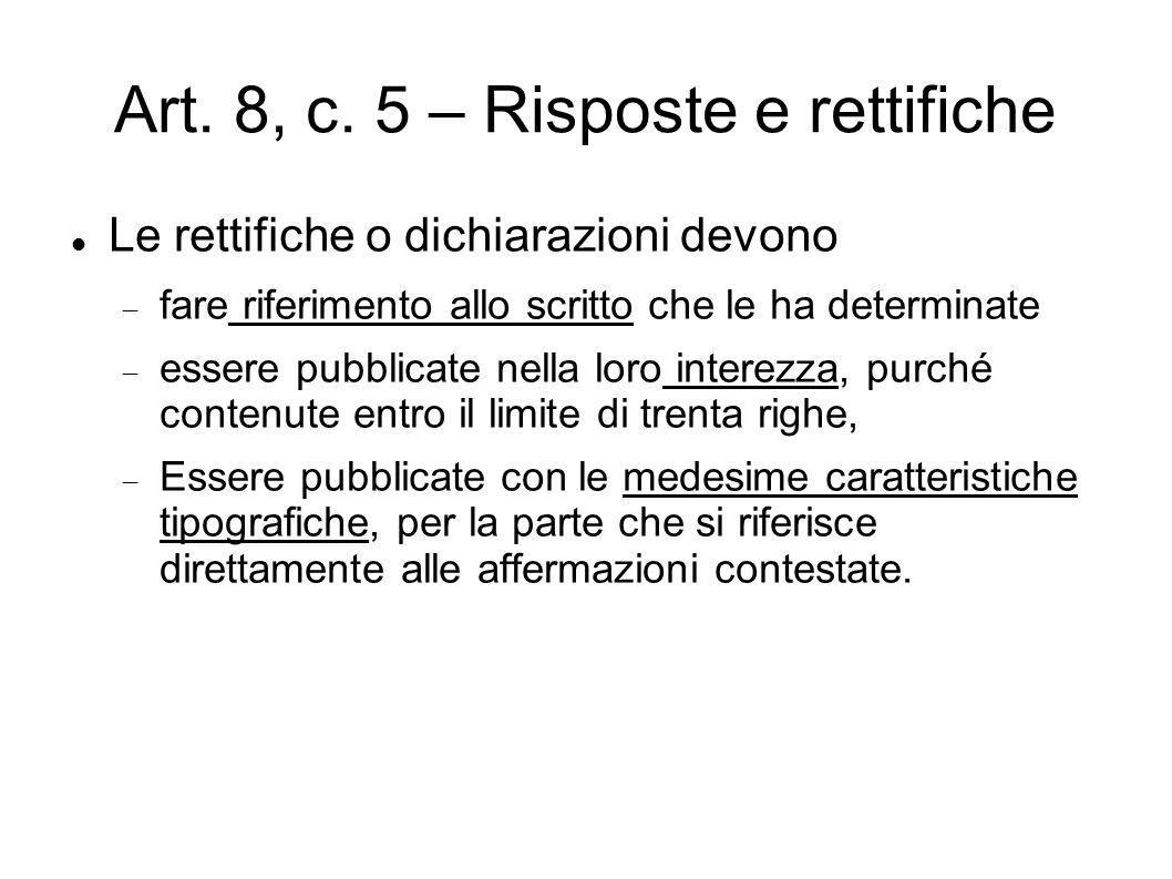 Art. 8, c. 5 – Risposte e rettifiche