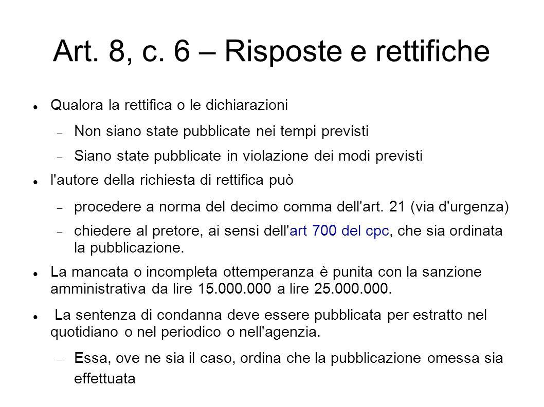 Art. 8, c. 6 – Risposte e rettifiche