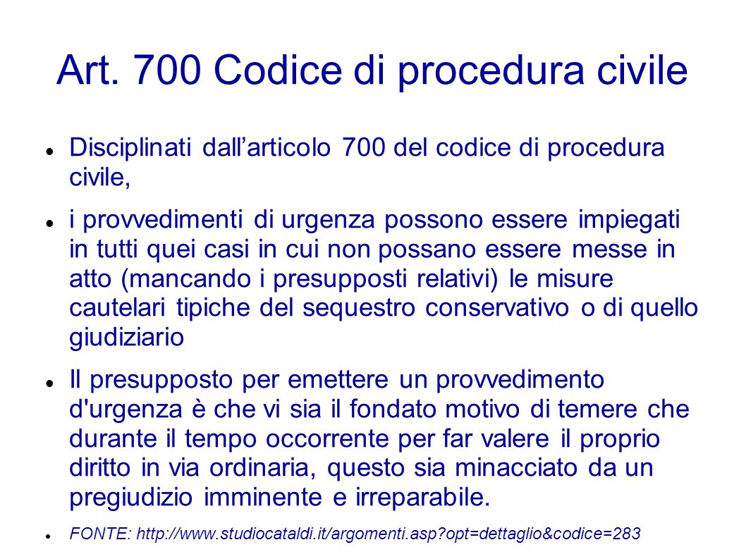 Art. 700 Codice di procedura civile