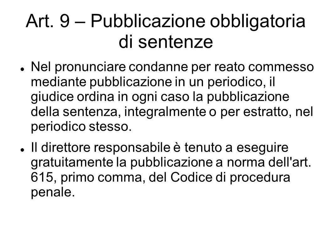 Art. 9 – Pubblicazione obbligatoria di sentenze