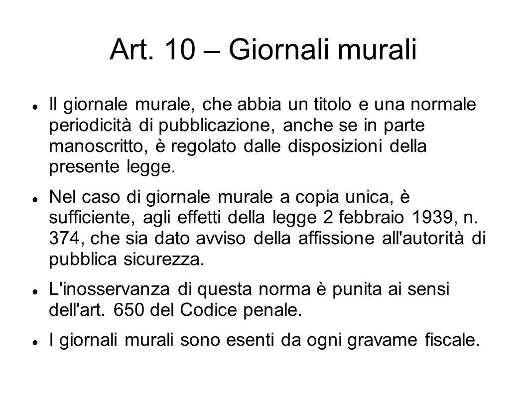 Art. 10 – Giornali murali