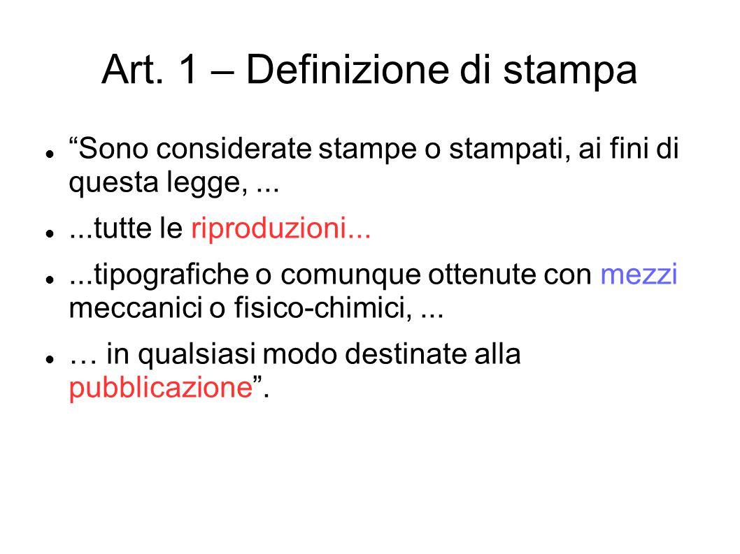 Art. 1 – Definizione di stampa