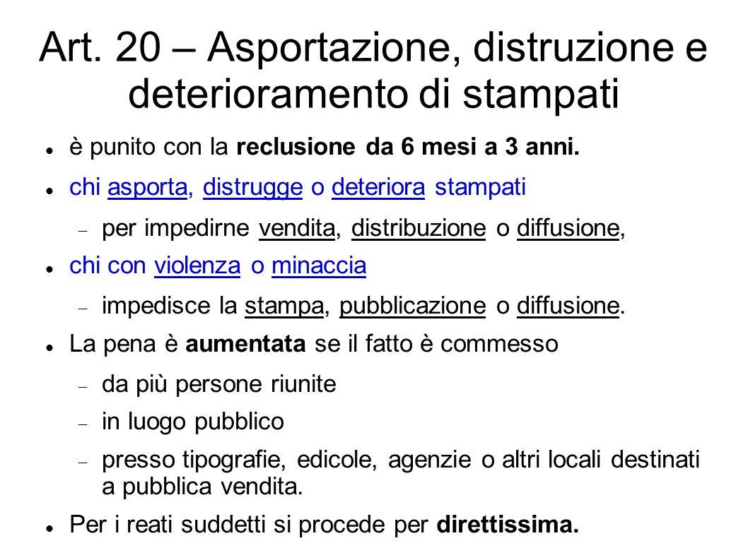 Art. 20 – Asportazione, distruzione e deterioramento di stampati