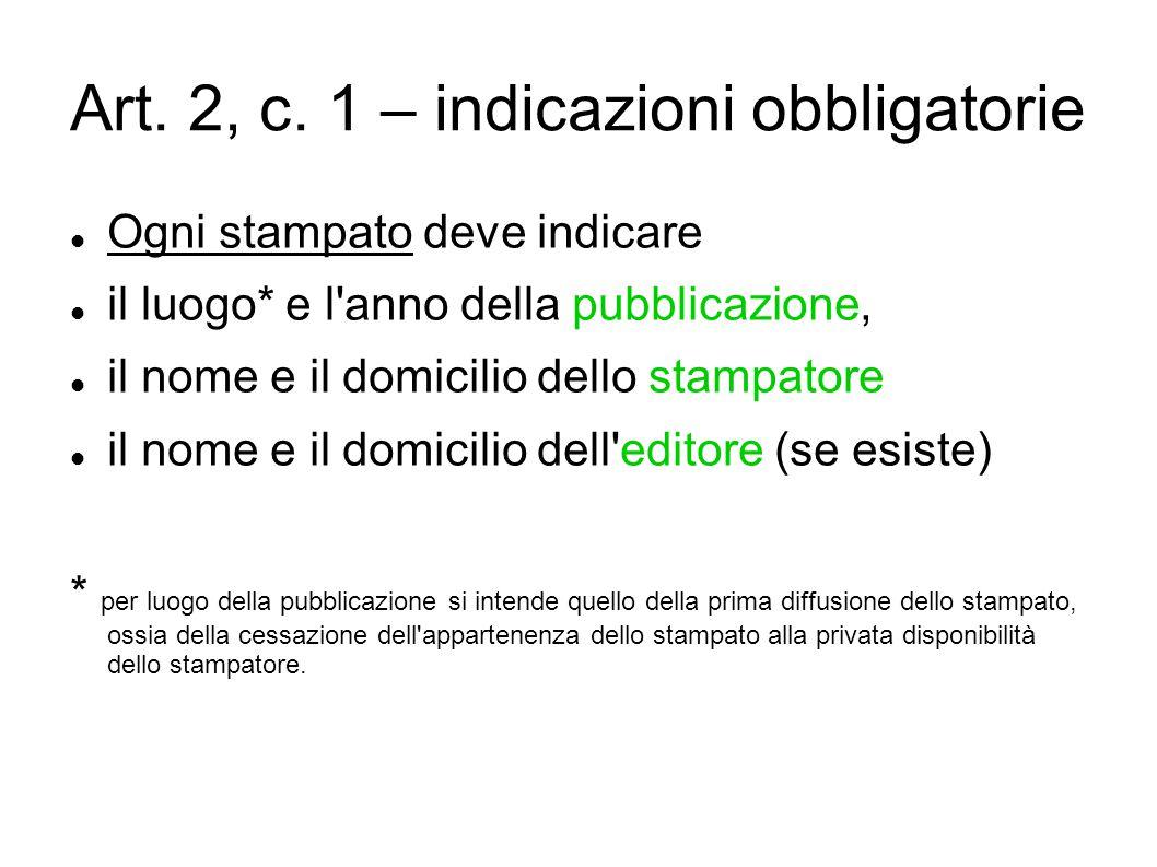 Art. 2, c. 1 – indicazioni obbligatorie
