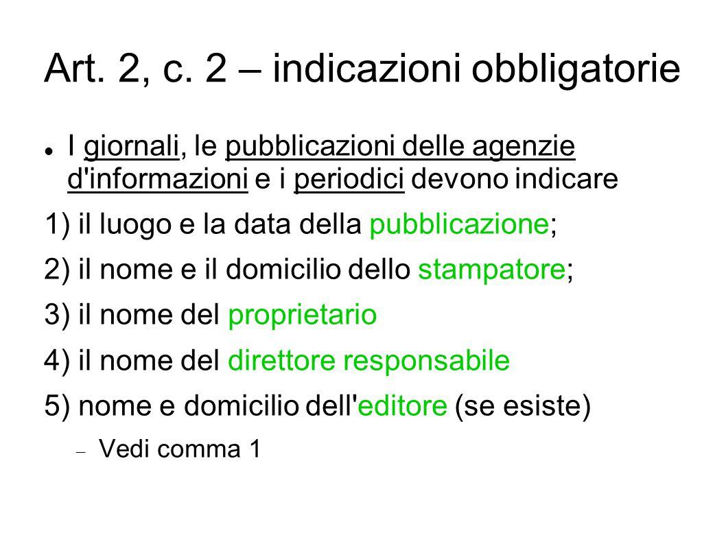 Art. 2, c. 2 – indicazioni obbligatorie