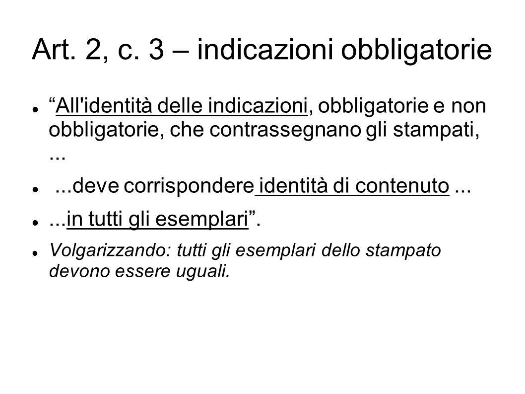 Art. 2, c. 3 – indicazioni obbligatorie