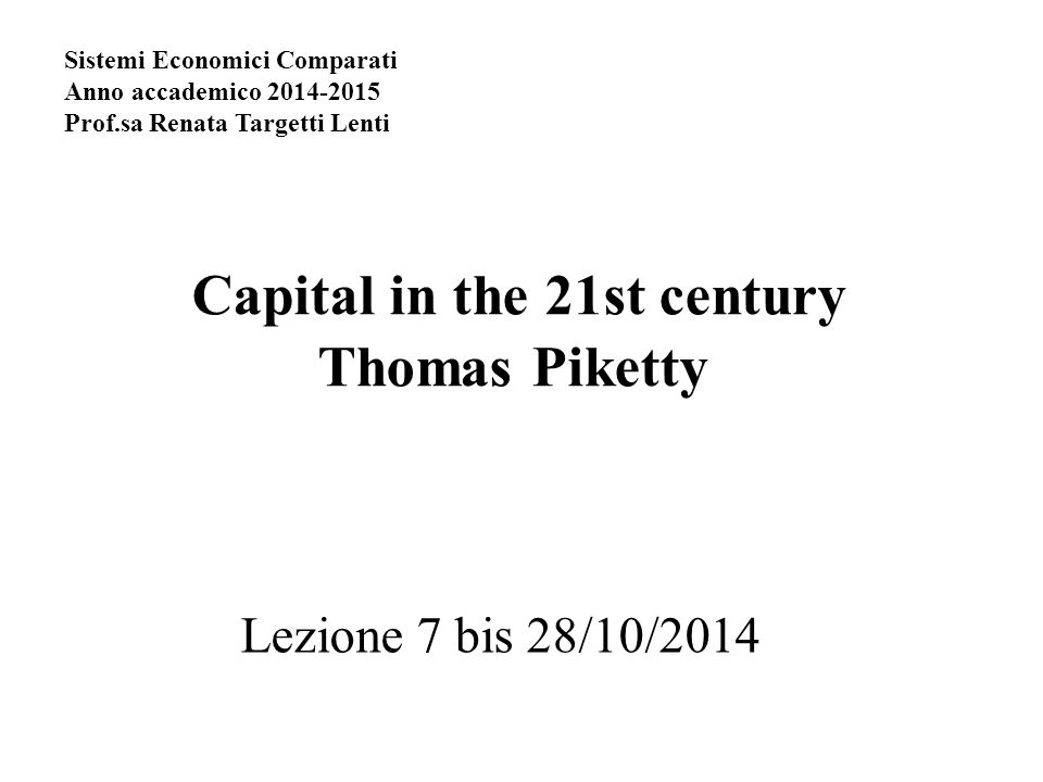 Capital in the 21st century Thomas Piketty