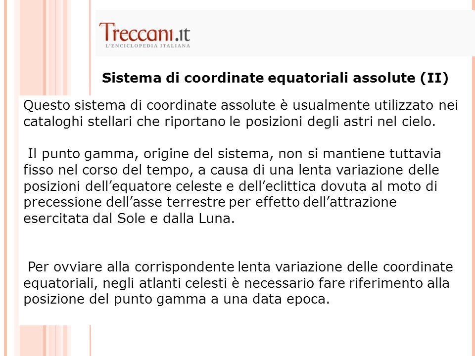 Sistema di coordinate equatoriali assolute (II)