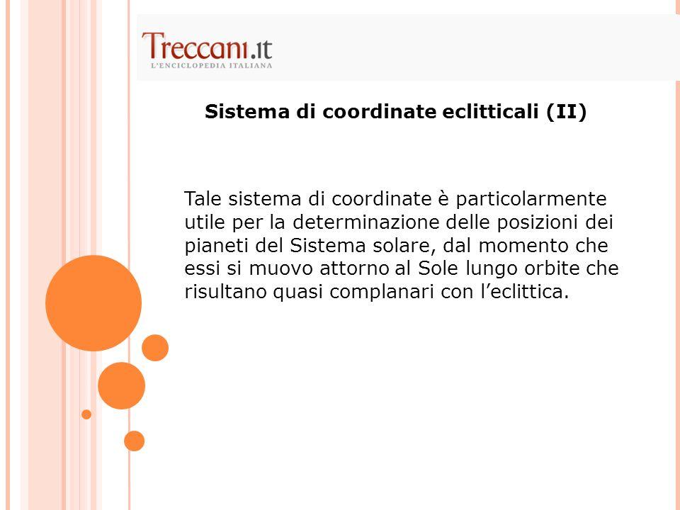 Sistema di coordinate eclitticali (II)