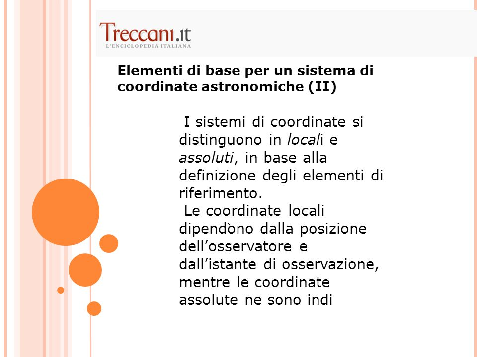 Elementi di base per un sistema di coordinate astronomiche (II)