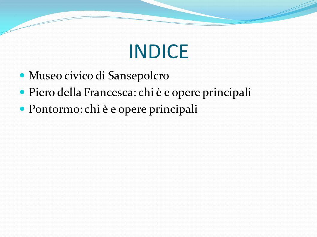 INDICE Museo civico di Sansepolcro