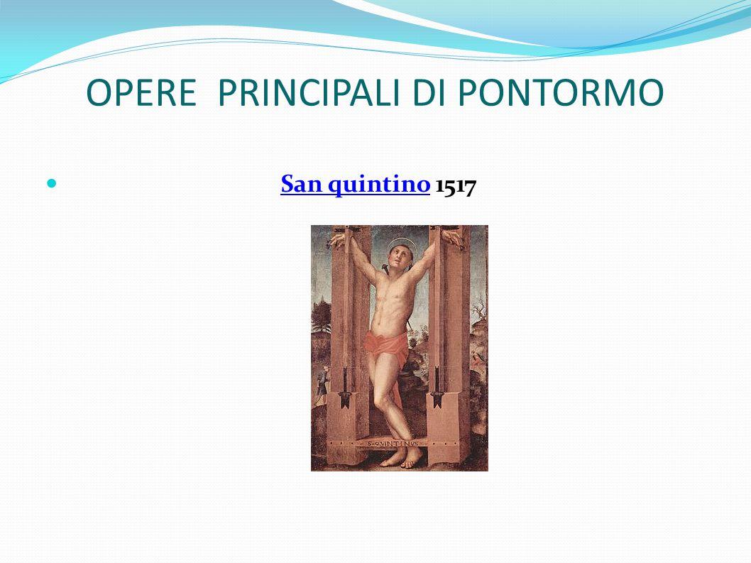 OPERE PRINCIPALI DI PONTORMO