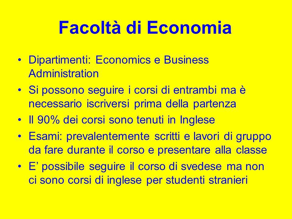 Facoltà di Economia Dipartimenti: Economics e Business Administration