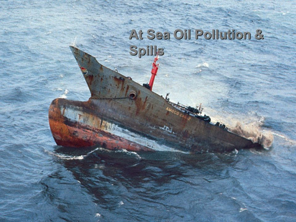 At Sea Oil Pollution & Spills