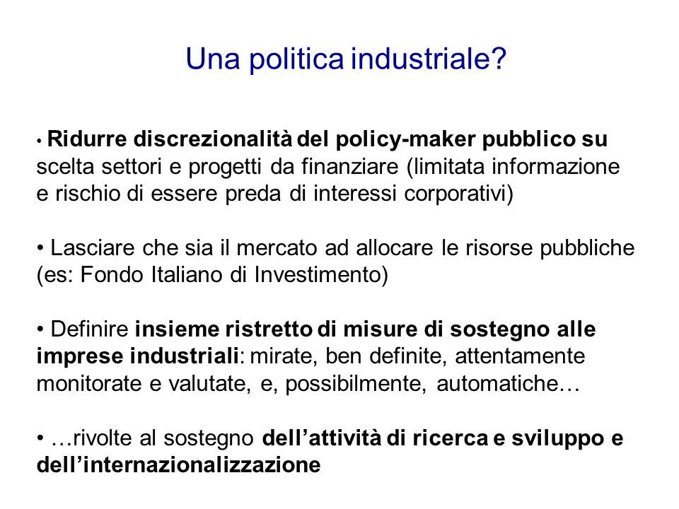 Una politica industriale