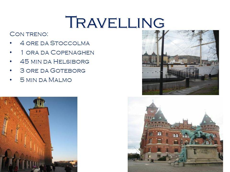 Travelling Con treno: 4 ore da Stoccolma 1 ora da Copenaghen