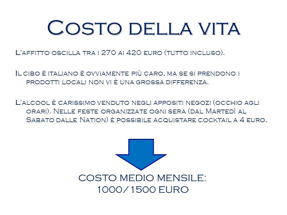 COSTO MEDIO MENSILE: 1000/1500 EURO