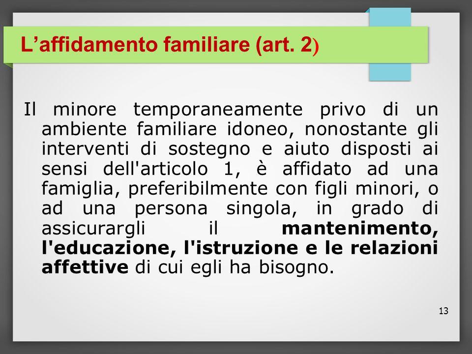 L'affidamento familiare (art. 2)