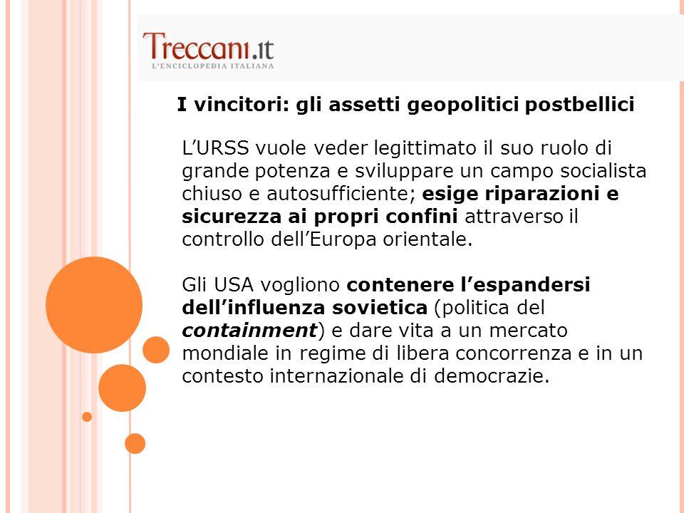 I vincitori: gli assetti geopolitici postbellici