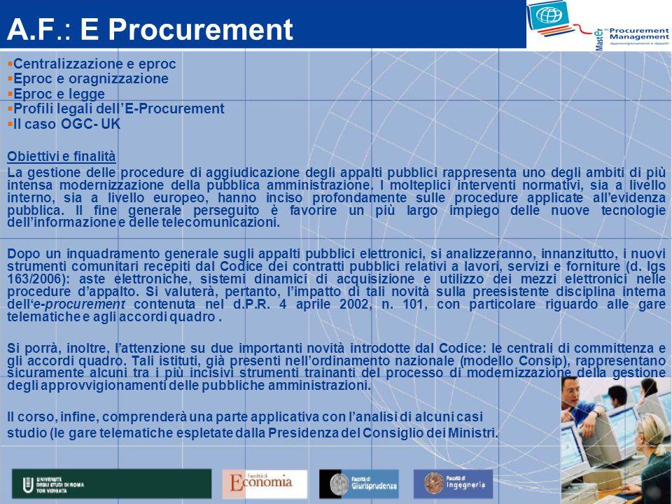 A.F.: E Procurement Centralizzazione e eproc Eproc e oragnizzazione