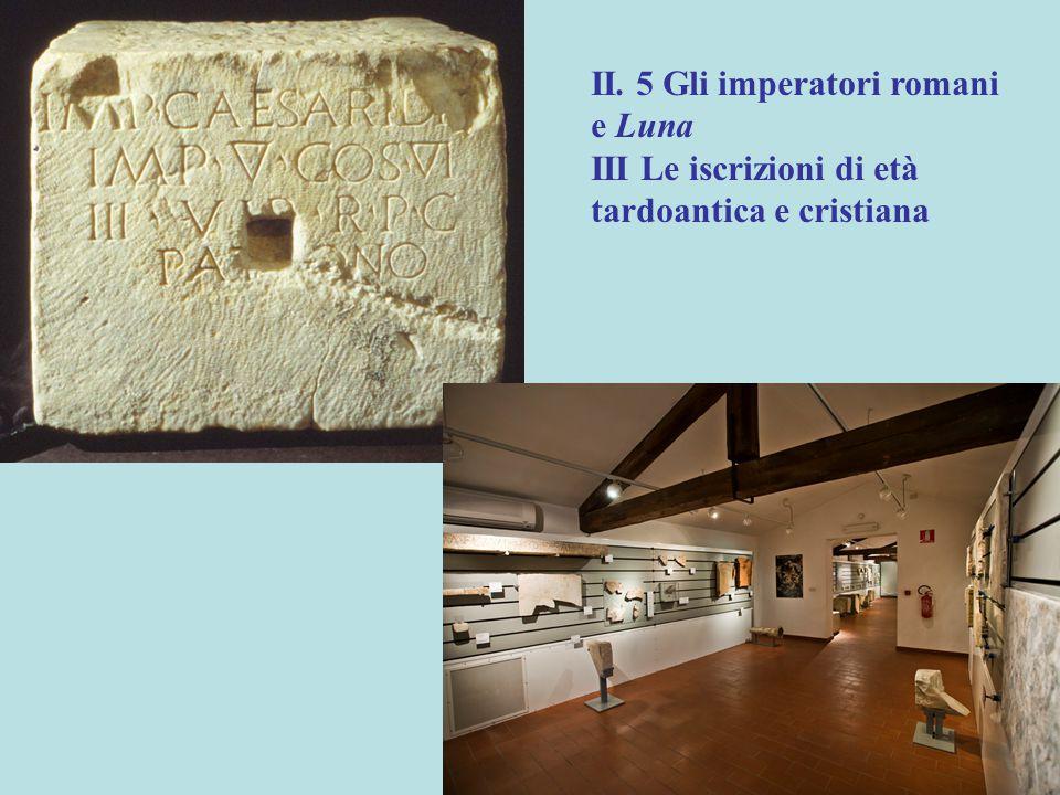 II. 5 Gli imperatori romani e Luna