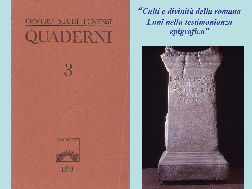 Culti e divinità della romana Luni nella testimonianza epigrafica