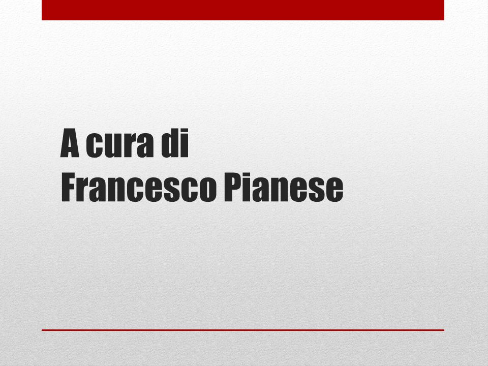 A cura di Francesco Pianese