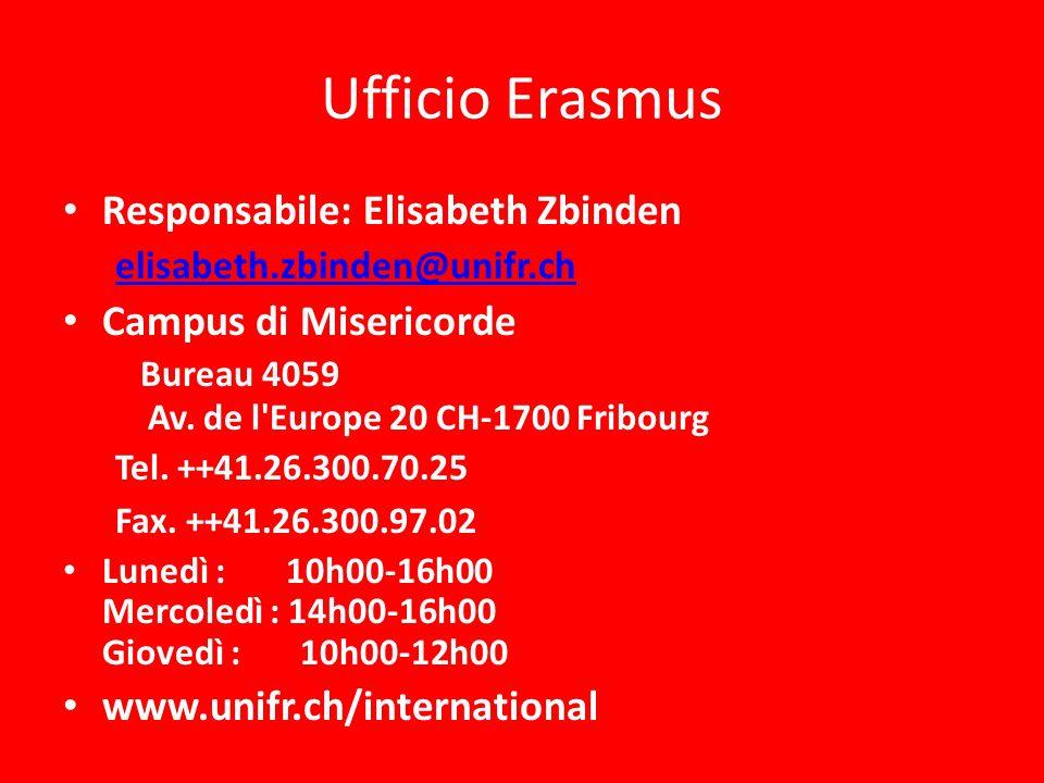 Ufficio Erasmus Responsabile: Elisabeth Zbinden Campus di Misericorde