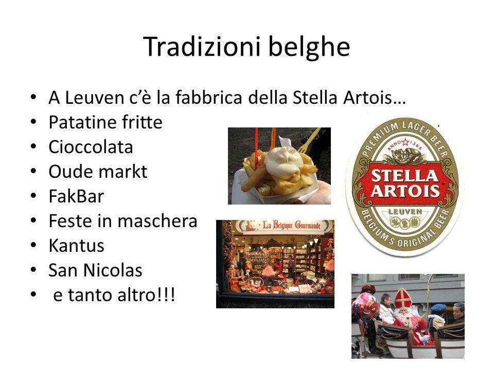 Tradizioni belghe A Leuven c'è la fabbrica della Stella Artois…