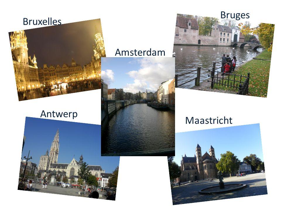 Bruges Bruxelles Amsterdam Antwerp Maastricht