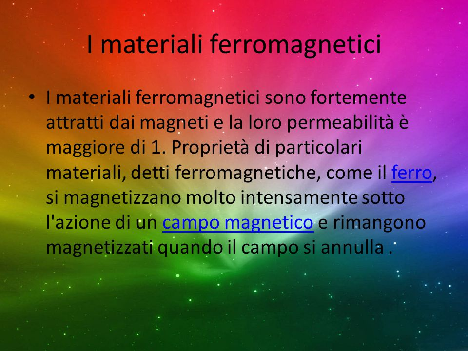 I materiali ferromagnetici