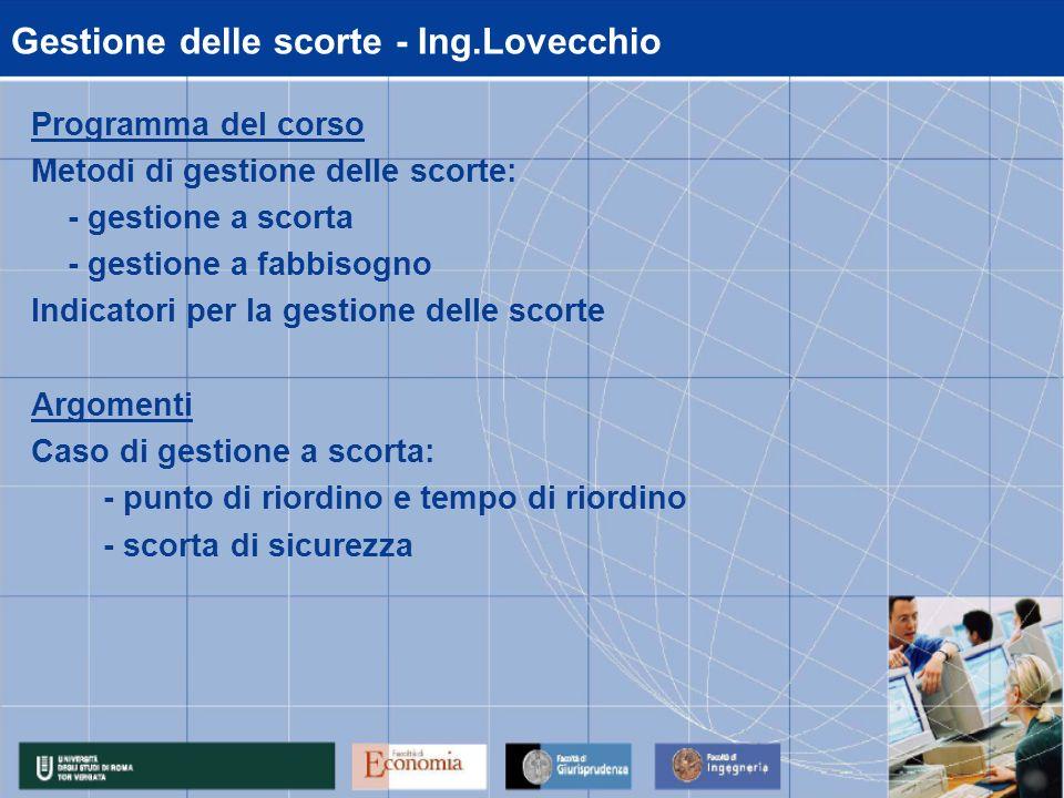 Gestione delle scorte - Ing.Lovecchio