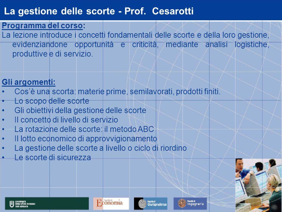 La gestione delle scorte - Prof. Cesarotti