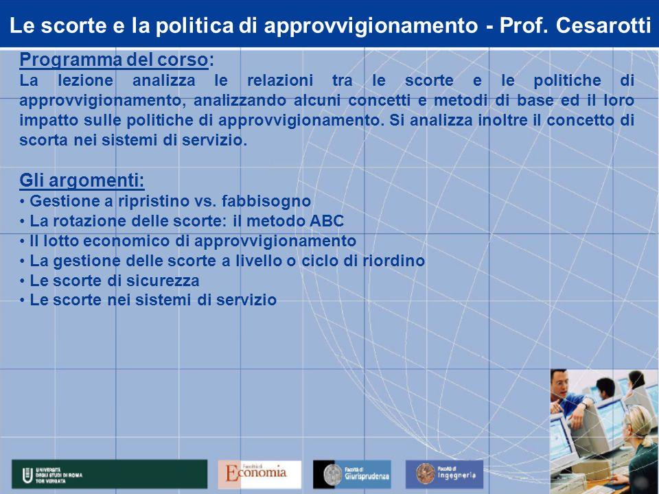 Le scorte e la politica di approvvigionamento - Prof. Cesarotti