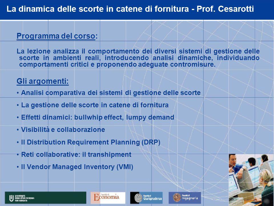 La dinamica delle scorte in catene di fornitura - Prof. Cesarotti