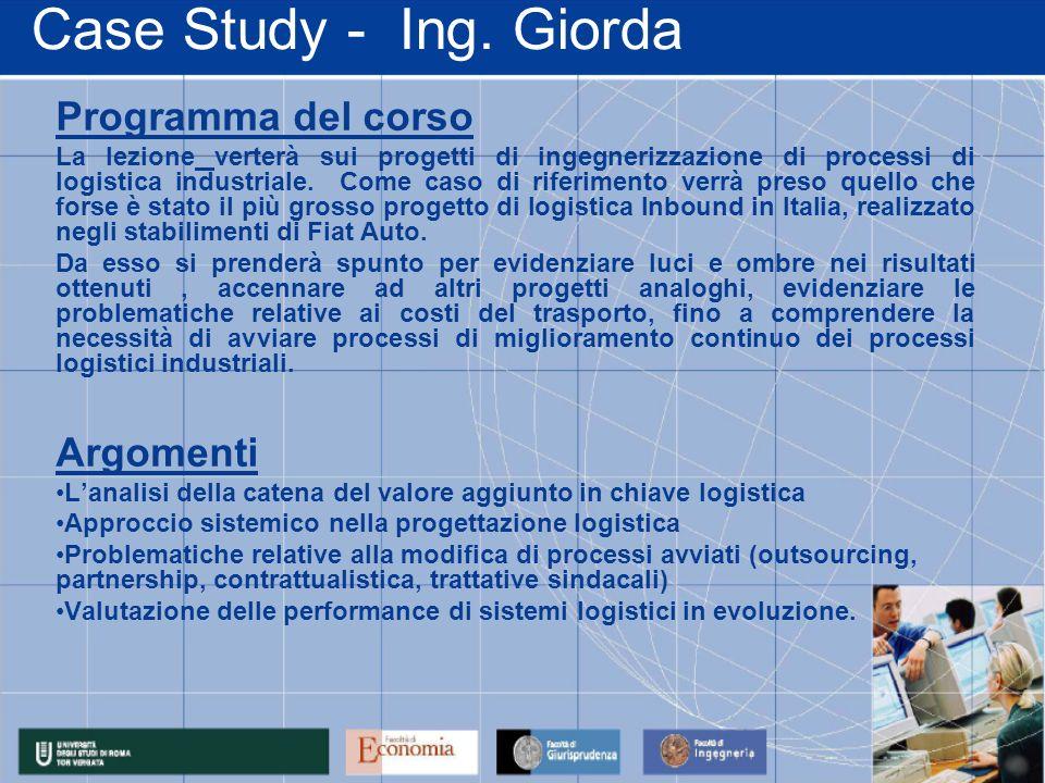 Case Study - Ing. Giorda Programma del corso Argomenti