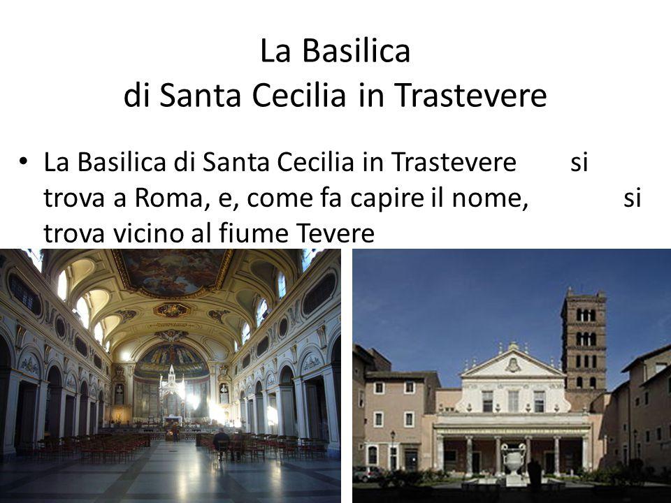 La Basilica di Santa Cecilia in Trastevere