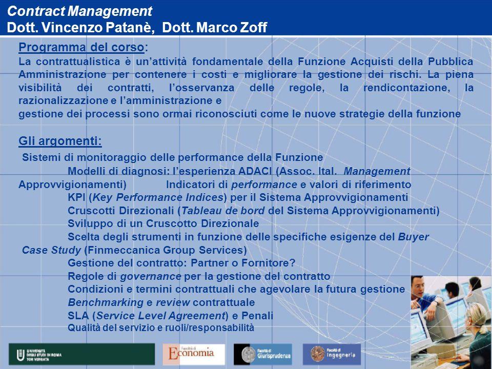 Dott. Vincenzo Patanè, Dott. Marco Zoff