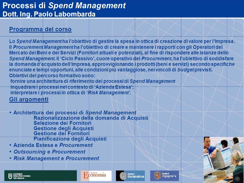 Processi di Spend Management Dott. Ing. Paolo Labombarda